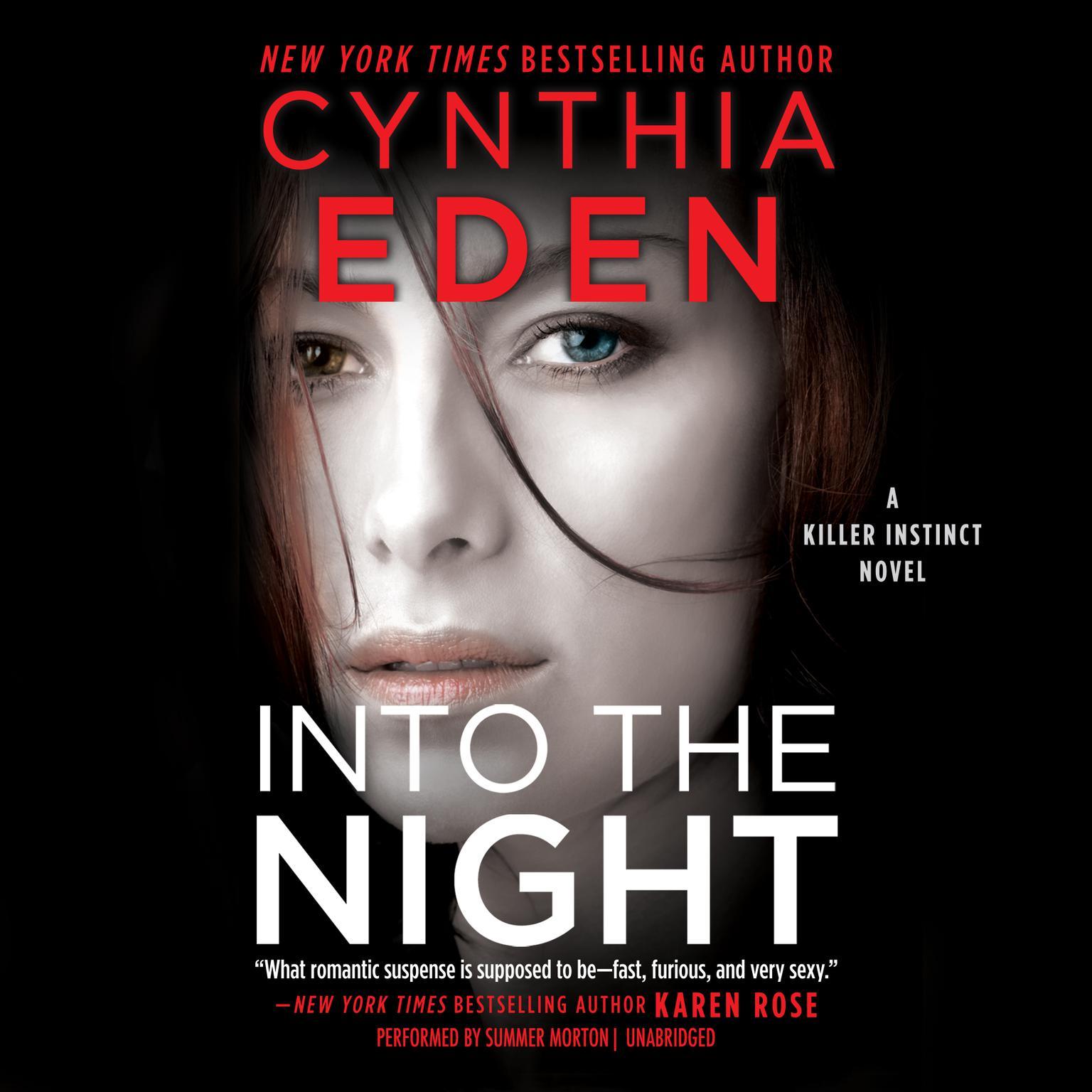 Into the Night: A Killer Instinct Novel Audiobook, by Cynthia Eden
