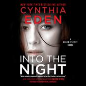 Into the Night: A Killer Instinct Novel Audiobook, by Cynthia Eden