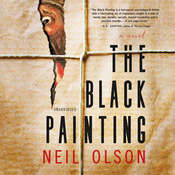 The Black Painting: A Novel Audiobook, by Neil Olson