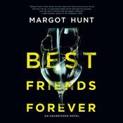Best Friends Forever Audiobook, by Margot Hunt