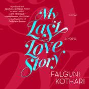 My Last Love Story Audiobook, by Falguni Kothari