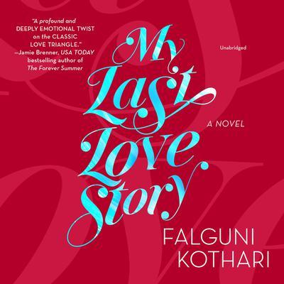 My Last Love Story Audiobook, by Falguni Kothari