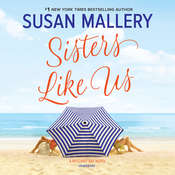 Sisters like Us: A Mischief Bay Novel Audiobook, by Susan Mallery