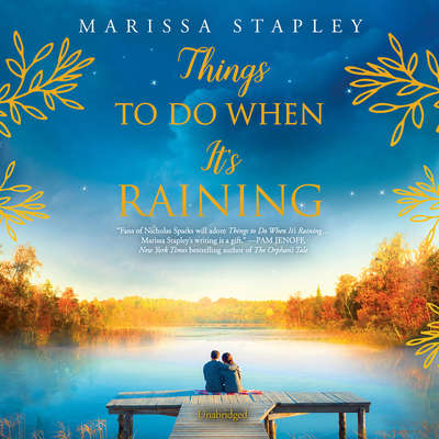 Things To Do When Its Raining Audiobook, by Marissa Stapley