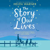 The Story of Our Lives Audiobook, by Helen Warner