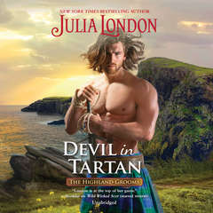 Devil in Tartan: A Highland Grooms Novel Audiobook, by Julia London