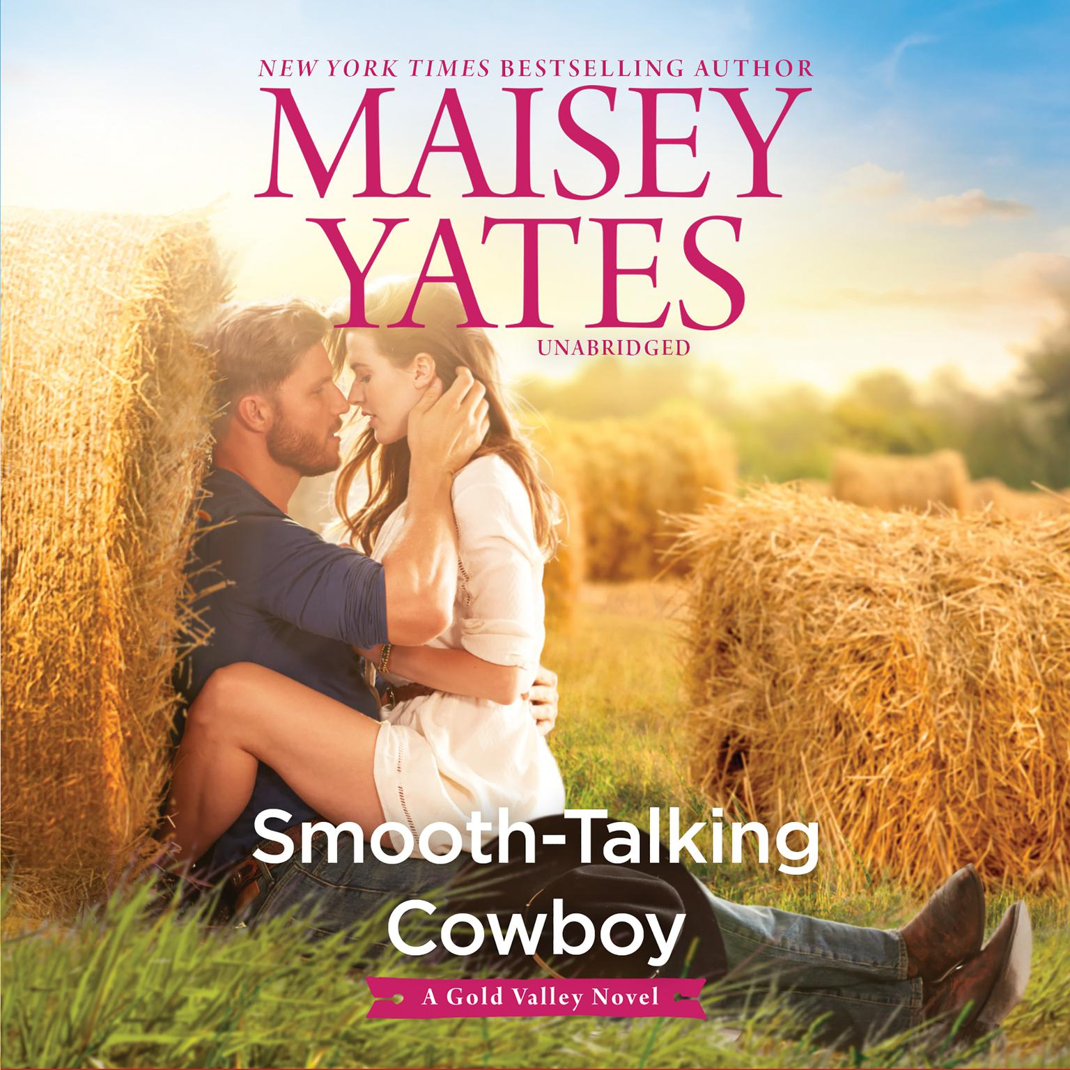 Smooth-Talking Cowboy: A Gold Valley Novel Audiobook, by Maisey Yates