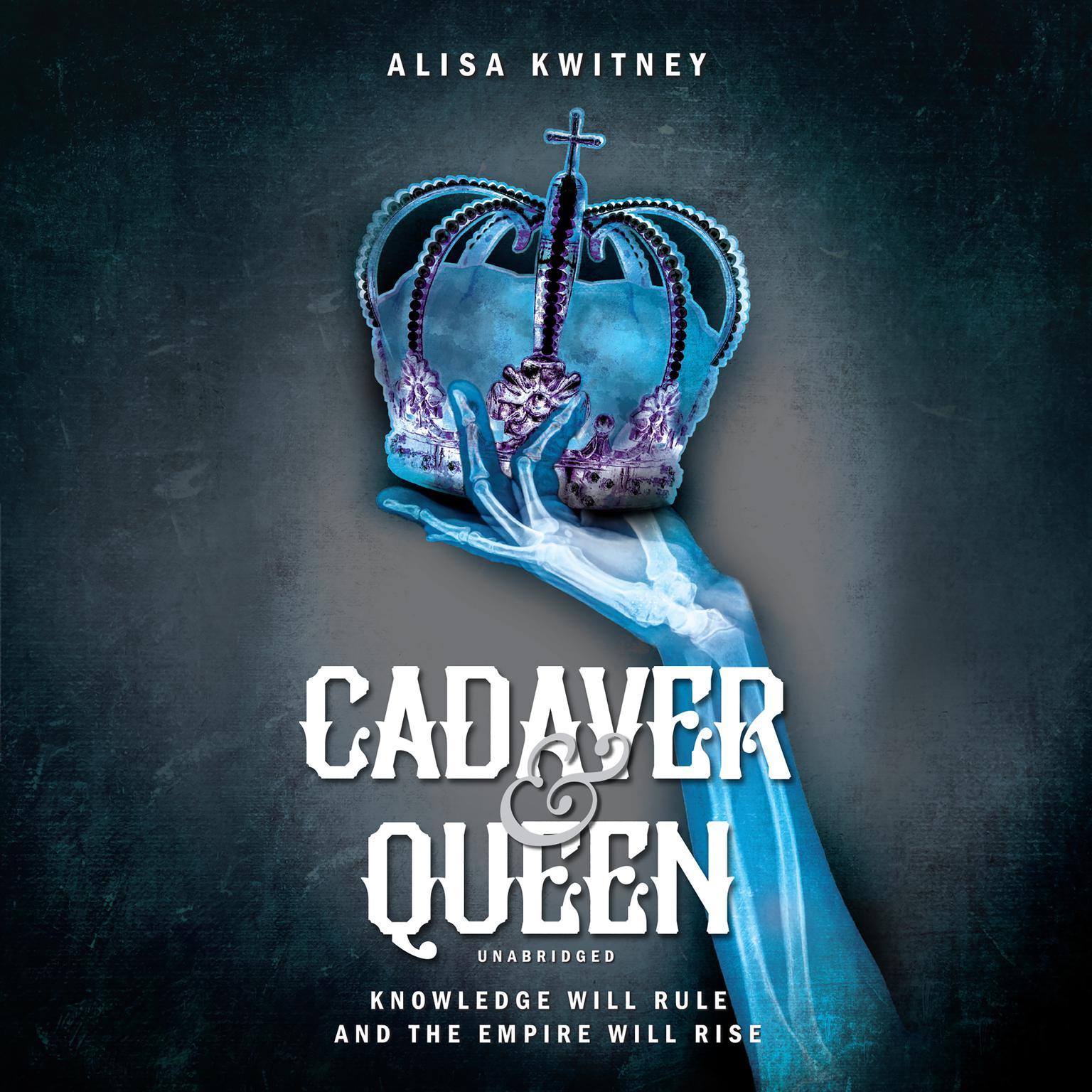 Cadaver & Queen Audiobook, by Alisa Kwitney