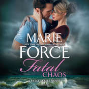 Fatal Chaos: A Fatal Series Novel Audiobook, by Marie Force