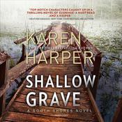 Shallow Grave: A South Shores Novel Audiobook, by Karen Harper