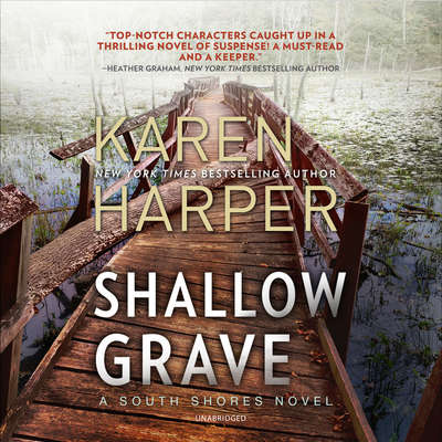 Shallow Grave: A South Shores Novel Audiobook, by Karen Harper