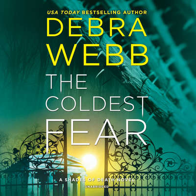 The Coldest Fear: A Shades of Death Novel Audiobook, by Debra Webb