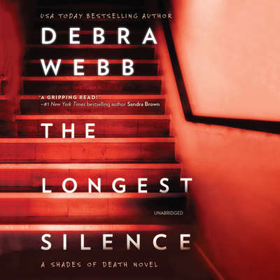 The Longest Silence: A Shades of Death Novel Audiobook, by Debra Webb