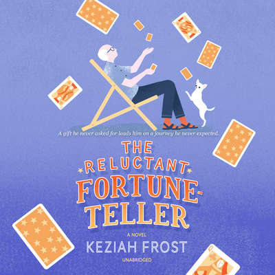 The Reluctant Fortune-Teller: A Novel Audiobook, by Keziah Frost