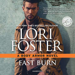 Fast Burn: Body Armor Audiobook, by Lori Foster