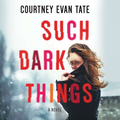 Such Dark Things Audiobook, by Courtney Cole