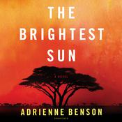 The Brightest Sun Audiobook, by Adrienne Benson|