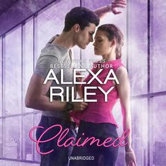 Claimed Audiobook, by Alexa Riley