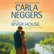 The River House: (Swift River Valley) Audiobook, by Carla Neggers