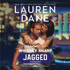 Whiskey Sharp: Jagged Audiobook, by Lauren Dane