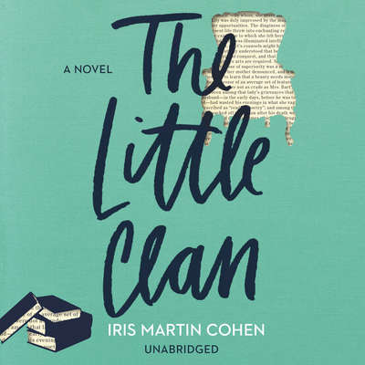 The Little Clan Audiobook, by Iris Martin Cohen