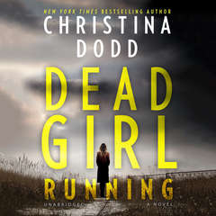 Dead Girl Running Audiobook, by Christina Dodd