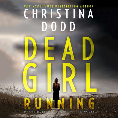 Dead Girl Running Audiobook, by Christina Dodd