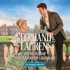 The Designs of Lord Randolph Cavanaugh Audiobook, by Stephanie Laurens