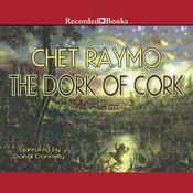 The Dork of Cork Audiobook, by Chet Raymo