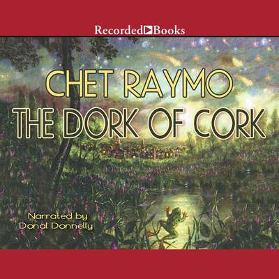 The Dork of Cork Audiobook, by Chet Raymo