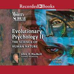 Evolutionary Psychology: Part II Audiobook, by