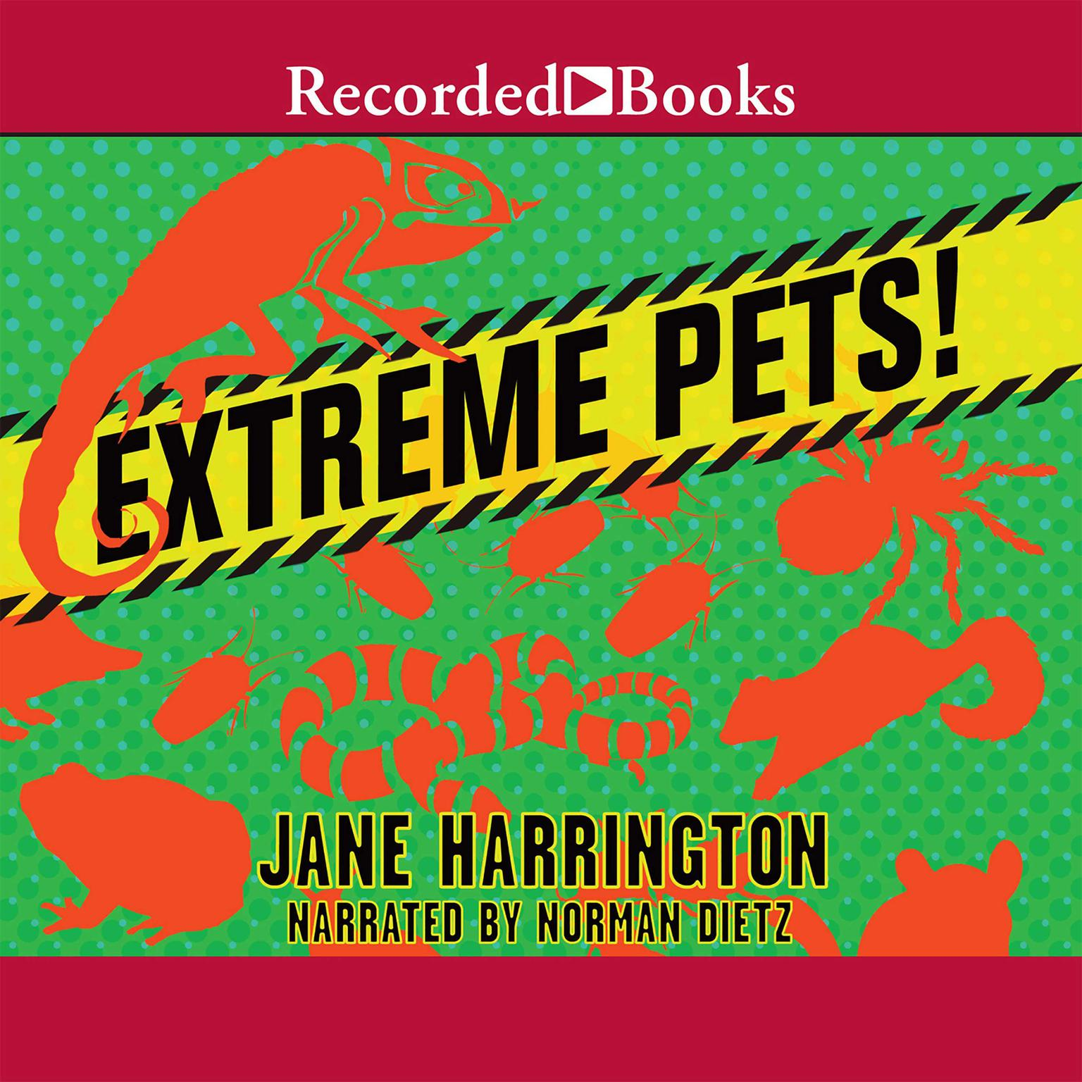 Printable Extreme Pets! Audiobook Cover Art
