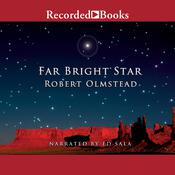 Far Bright Star Audiobook, by Robert Olmstead