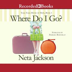 Where Do I Go? Audiobook, by Neta Jackson