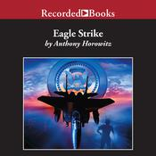 Eagle Strike Audiobook, by Anthony Horowitz