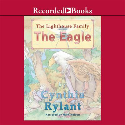 The Eagle Audiobook, by Cynthia Rylant
