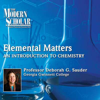 Elemental Matters: An Introduction to Chemistry Audiobook, by Deborah G. Sauder