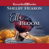 Ella in Bloom Audiobook, by Shelby Hearon