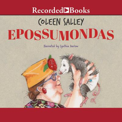 Epossumondas Audiobook, by Coleen Salley