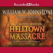 Helltown Massacre Audiobook, by J. A. Johnstone