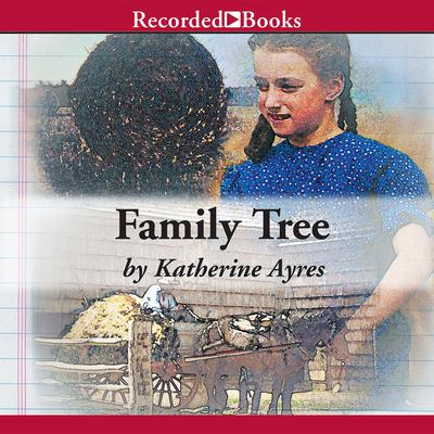 Family Tree Audiobook, by Katherine Ayres