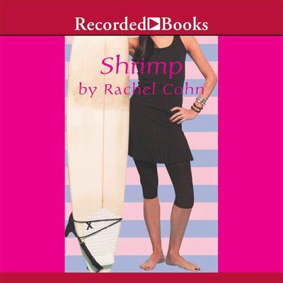 Shrimp Audiobook, by Rachel Cohn