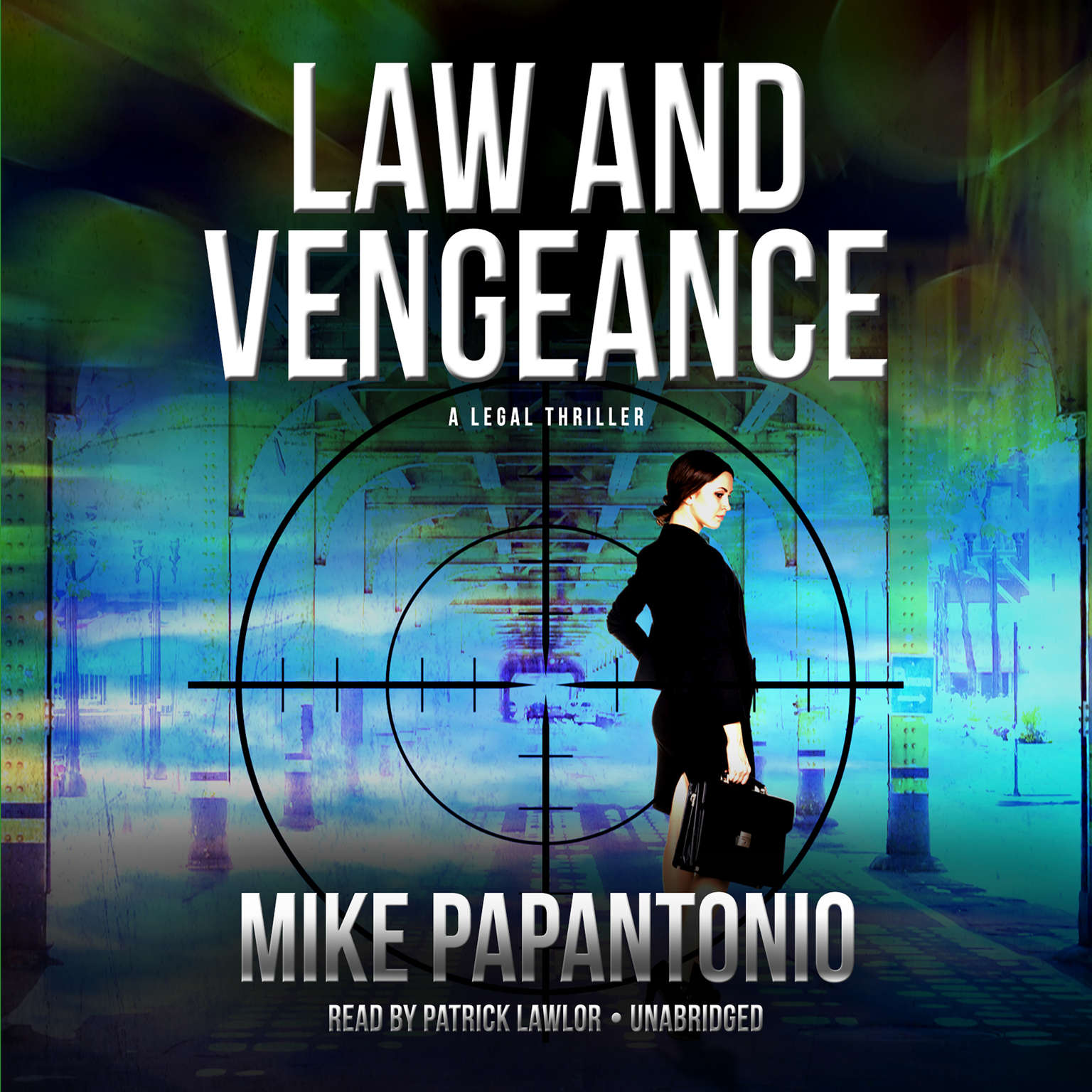 Law and Vengeance: A Legal Thriller Audiobook, by Mike Papantonio