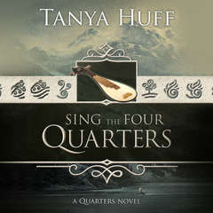 Sing the Four Quarters Audiobook, by Tanya Huff