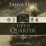 Fifth Quarter Audiobook, by Tanya Huff