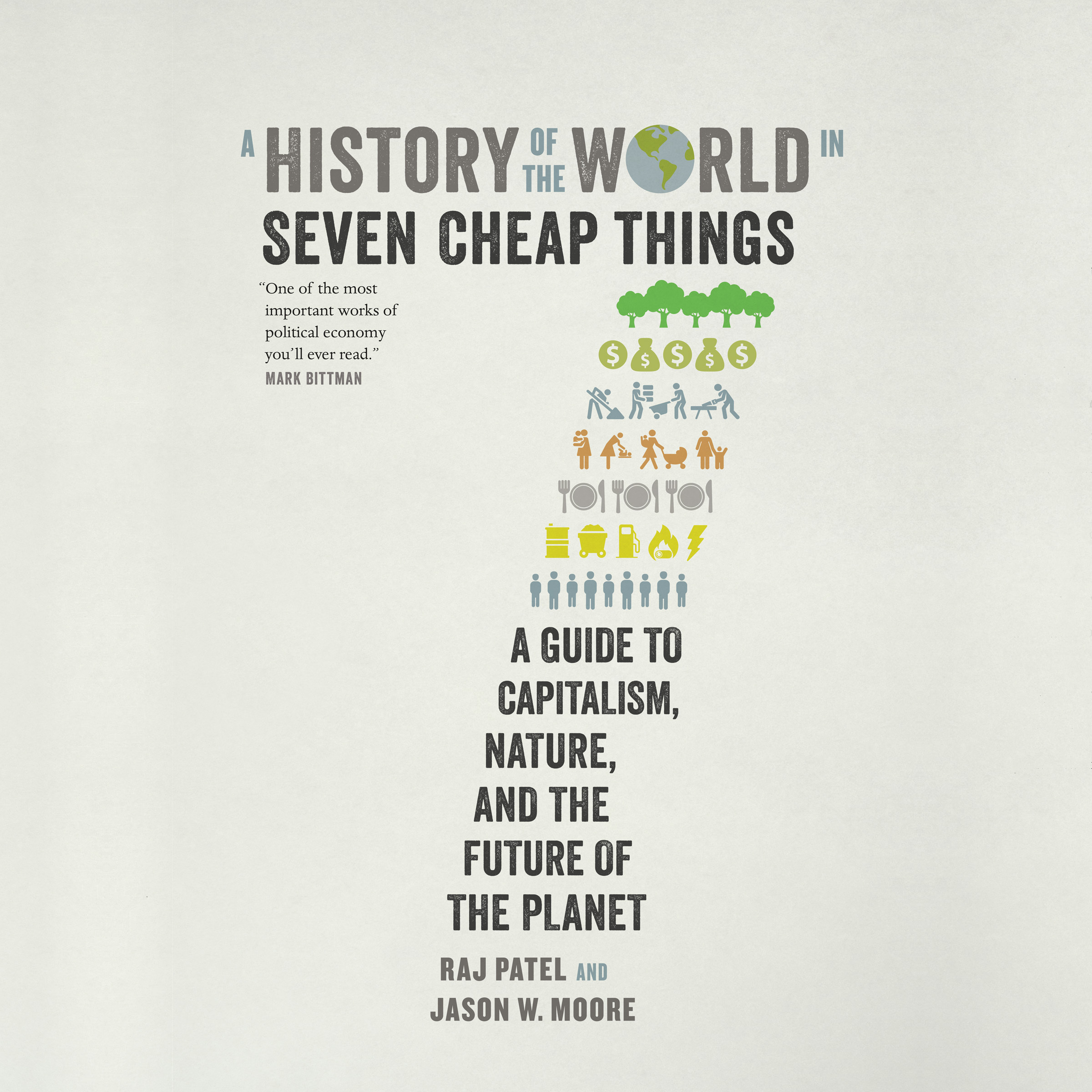 Printable A History of the World in Seven Cheap Things: A Guide to Capitalism, Nature, and the Future of the Planet Audiobook Cover Art