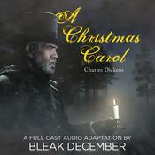 A Christmas Carol: A Full-Cast Audio Drama Audiobook, by Charles Dickens