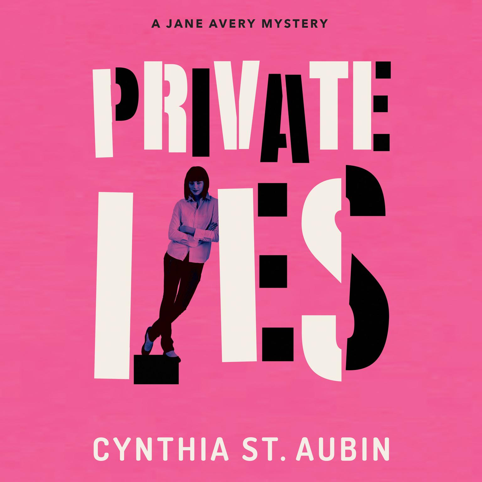Private Lies Audiobook, by Cynthia St. Aubin
