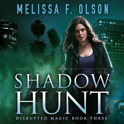 Shadow Hunt Audiobook, by Melissa F. Olson