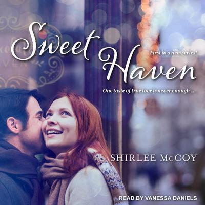 Sweet Haven Audiobook, by Shirlee McCoy